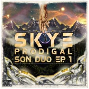 "Prodigal Son Duo EP.1"" from Skye"