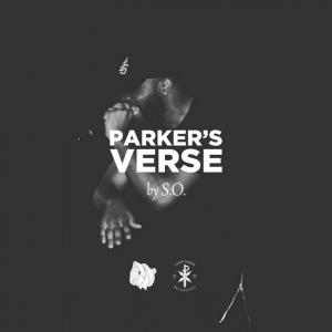 """""""Parkers Verse"""" by Rapper S.O."""