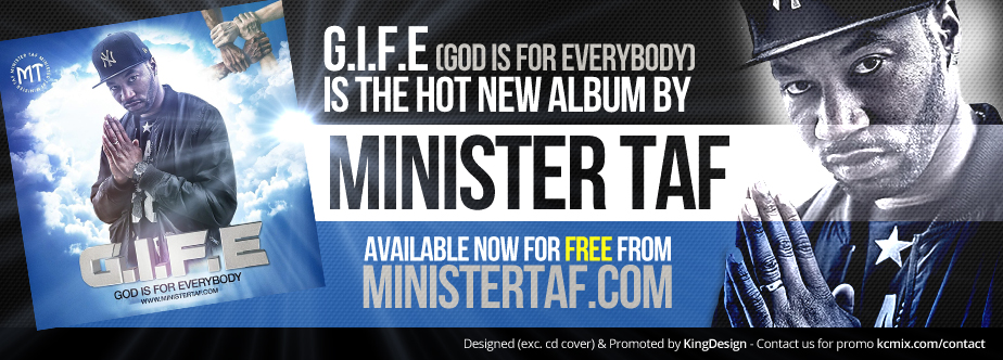 G.I.F.E is the hot new album by Minister Taf.