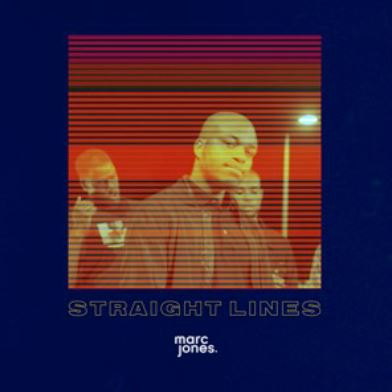 MARC JONES ENCOURAGES YOUNG PEOPLE TO STAY ON TRACK WITH HIS NEW SINGLE 'STRAIGHT LINES'