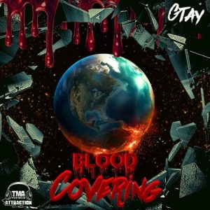 Gtay - Blood Covering (Mixtape)