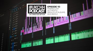 UKCHH PODCAST – EP15 – MAKING CHH AUTHENTIC, SINGLES VS ALBUMS, KB & BIZZLE