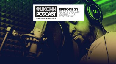 UKCHH PODCAST – EP23 – TALKING AND LISTENING TO NEW MUSIC ON OUR SPOTIFY PLAYLIST