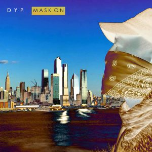 "US RAPPER DYP DROPS A HARD HITTING BOOM-BAP FREESTYLE ""MASK ON"""